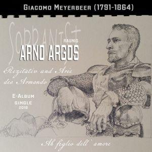 "Arno Argos Raunig (sopranist) Giacomo Meyerbeer ""Ah figlio dell` amore"" (fragment)"