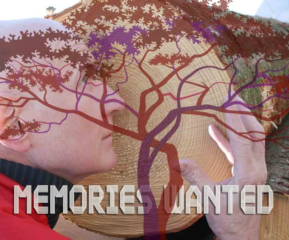 Memories wanted