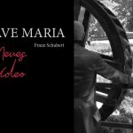 Ave Maria, Schubert – Neues video