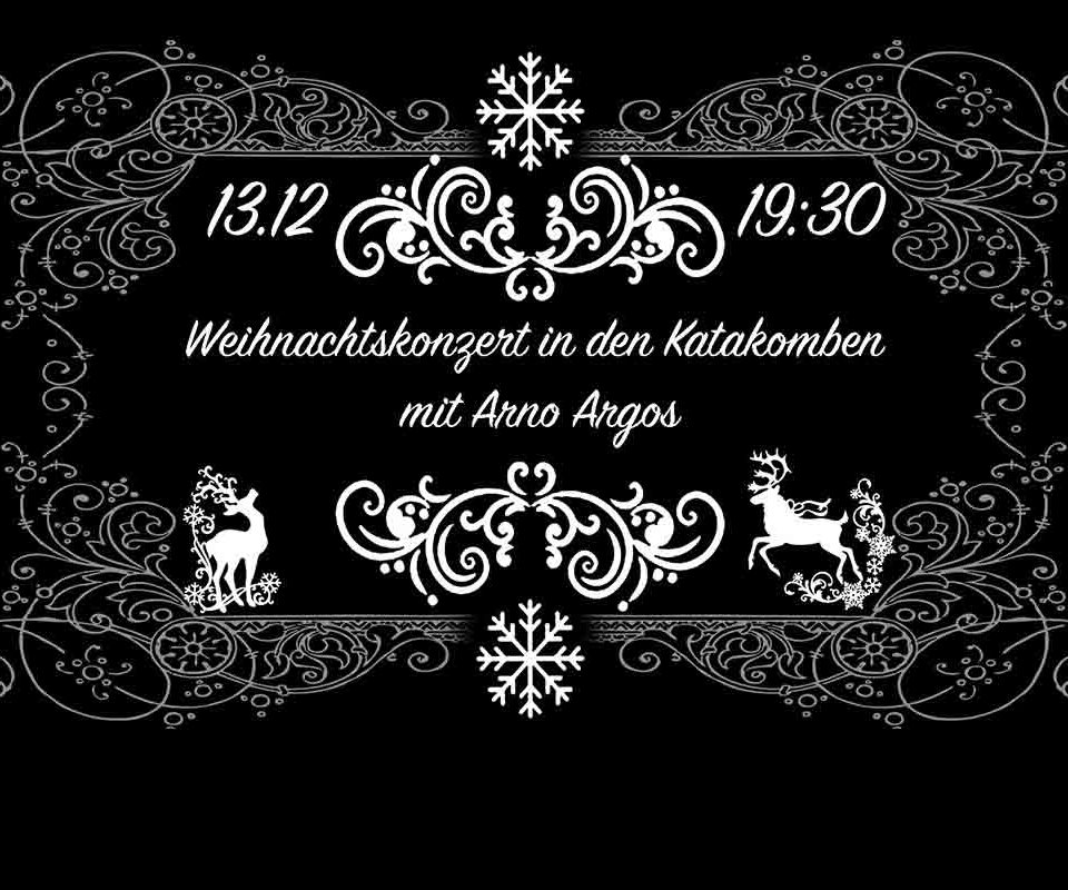 Weihnachtskonzert in den Katakomben mit Arno Argos