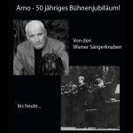 Arno Argos Raunig – 50 jähriges Bühnenjubiläum!