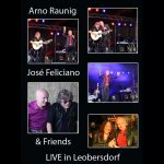 Arno Argos Raunig with José Feliciano & Friends live in Leobersdorf (photos)
