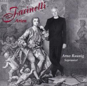 Farinelli Arien. Arno Raunig
