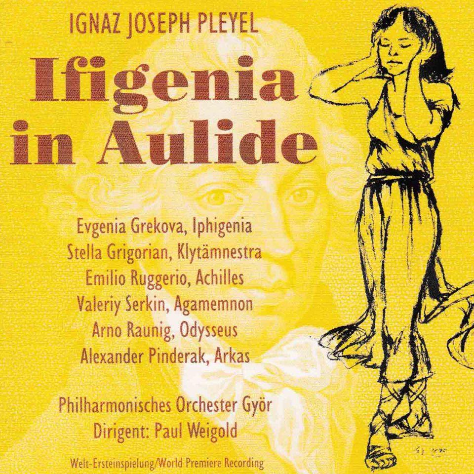 Ignaz Joseph Pleyel - Ifigenia In Aulide