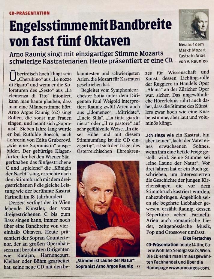 Arno Argos Raunig singt mit einzigartiger Stimme Mozarts schwierige Kastratenarien.